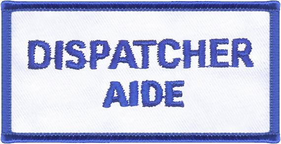 Dispatcher Aide Designator Patch